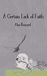 A Certain Lack of Faith