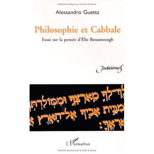 Philosophie et cabbale: Essai sur la pensée d'Elie Benamozegh