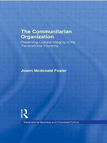 [(The Communitarian Organization : Preserving Cultural Integrity in the Transnational Economy)] [By (author) JoAnn M. Foster] published on (November, 1998)