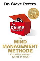 De chimp paradox: de mindmanagementmethode voor zelfvertrouwen, succes en geluk