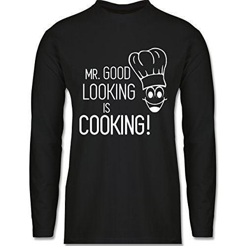Shirtracer Küche - Mr. Good Looking is Cooking - Herren Langarmshirt Schwarz
