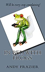 In Bed with Frogs