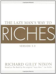 The Lazy Man's Way to Riches: Version 3.0