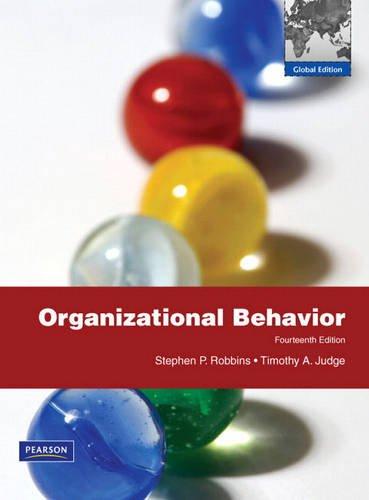 Organizational Behavior: Global Edition