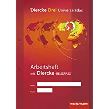 Diercke Drei Universalatlas: Diercke Drei - aktuelle Ausgabe: Arbeitsheft Kartenarbeit