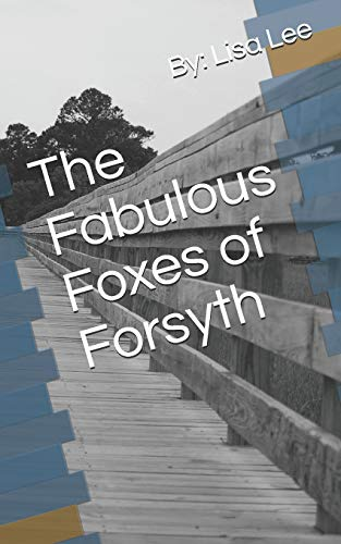 Fabulous Fox (The Fabulous Foxes of Forsyth (The Adventure Begins, Band 1))
