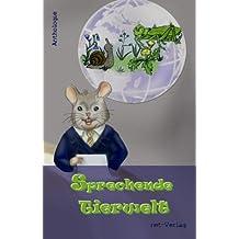 Sprechende Tierwelt: Anthologie