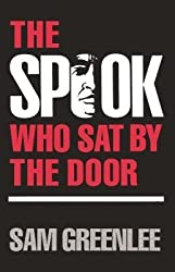 [(Spook Who Sat by the Door: A Novel)] [Author: Sam Greenlee] published on (June, 1989)