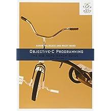 [(Objective-C Programming: The Big Nerd Ranch Guide )] [Author: Aaron Hillegass] [Nov-2013]