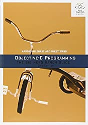 Objective-C Programming: The Big Nerd Ranch Guide (2nd Edition) (Big Nerd Ranch Guides) by Aaron Hillegass (2013-11-28)