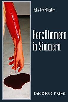 Herzflimmern in Simmern: Hunsrück-Krimi-Reihe Band I