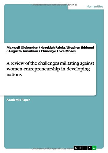 A review of the challenges militating against women entrepreneurship in developing nations