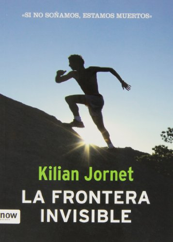 La Frontera Invisible - 2ª Edición (Deporte (Now Books))