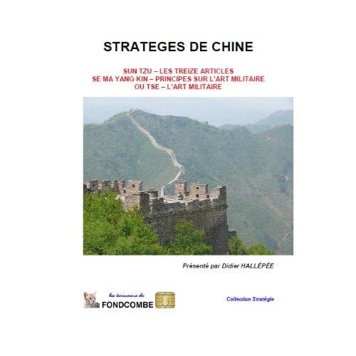 Stratèges de Chine : Sun Tzu, Se Ma Yang Kin, Ou Tse
