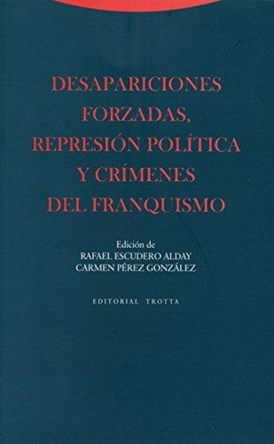 Desapariciones Forzadas, Represión Política Y Crímenes Del Franquismo (Estructuras y Procesos. Ciencias Sociales)