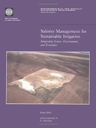 Salinity Management for Sustainable Irrigation: Integrating Science, Environment and Economics (Environmentally & Socially Sustainable Development: Rural Development)