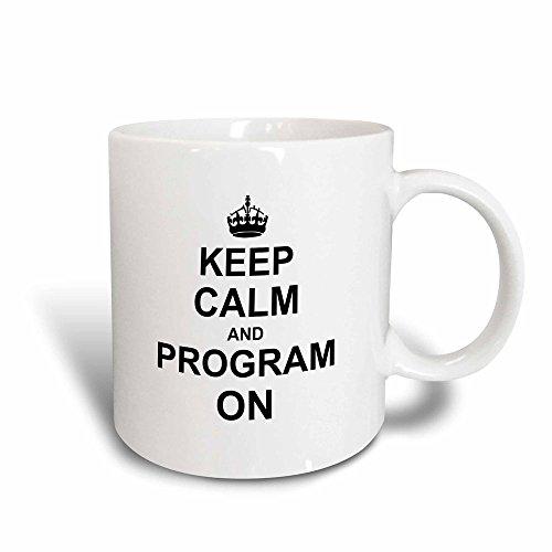 �_ 3Keep Calm und Programm auf Carry On Programmierung Coding Programmierer Tätigkeit Geschenke Fun Funny Humor Magic verwandelt Tasse, 11-Ounce ()