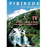 Pirineos IV - 1000 ascensiones. De Bielsa al valle de Aran (Mendia)