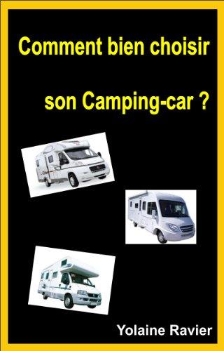 En ligne Comment bien choisir son camping-car ? pdf, epub