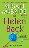 To Helen Back by Susan McBride front cover