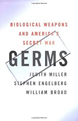 Germs : Biological Weapons and America's Secret War by Judith Miller (2001-10-02)