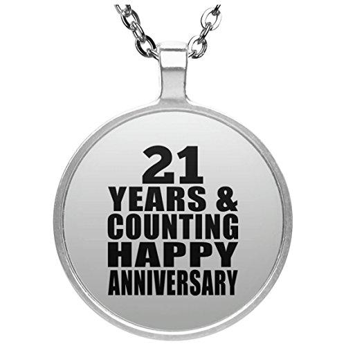 Happy 21st Anniversary 21 Years & Counting - Round Necklace Halskette Kreis Versilberter Anhänger - Geschenk zum Geburtstag Jahrestag Muttertag Vatertag Ostern