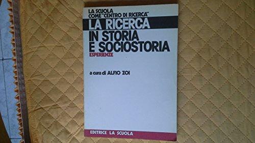 LA RICERCA IN STORIA E SOCIOSTORIA