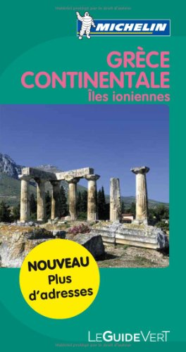 Guide Vert - GRECE CONTINENTALE (GUIDES VERTS/GROEN MICHELIN)