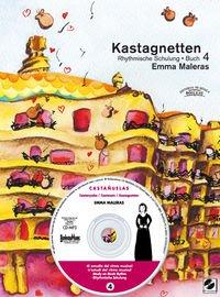 Kastagnetten. Rhythmische Schulung: Kastagnetten. Buch 4: Rhythmische Schulung por Emma Maleras