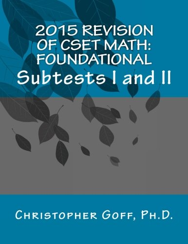 2015 Revision of CSET Math: Foundational