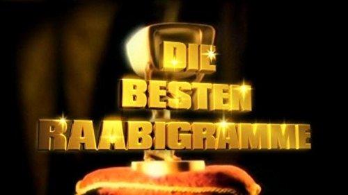Die legendärsten Raabigramme