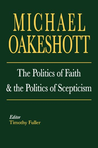 The Politics of Faith and the Politics of Scepticism (Selected Writings of Michael Oakeshott) por Michael Oakeshott
