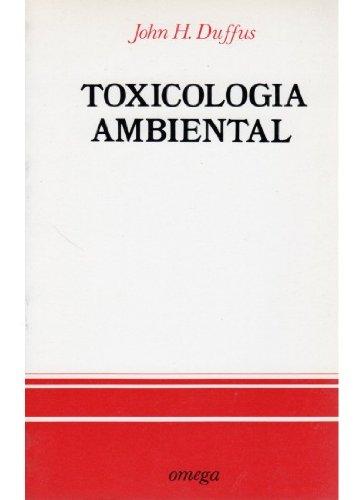TOXICOLOGIA AMBIENTAL (BIOLOGÍA Y CIENCIAS DE LA VIDA-ECOLOGIA)