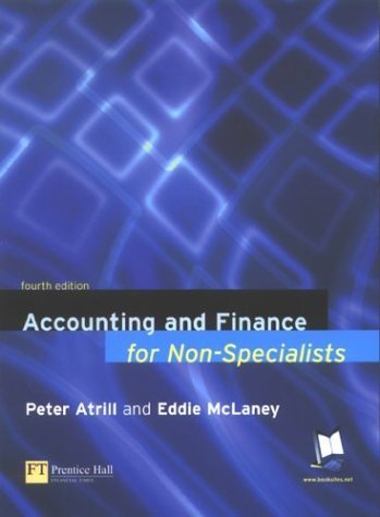 Accounting and Finance for Non-specialists by Dr Peter Atrill (2003-08-06)