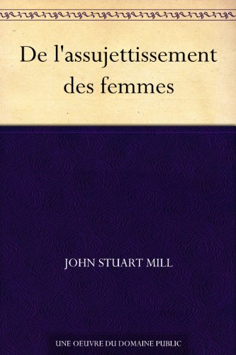 Couverture du livre De l'assujettissement des femmes