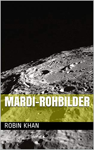MARDI-Rohbilder (Galician Edition) por Robin khan