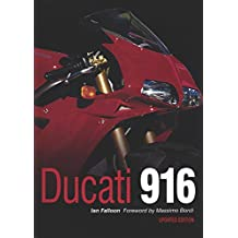 Ducati 916: Updated Edition by Ian Falloon (2016-11-05)