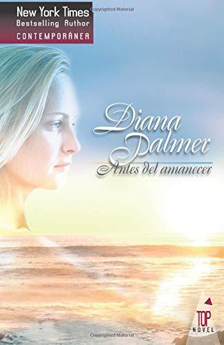 Antes del amanecer por Diana Palmer