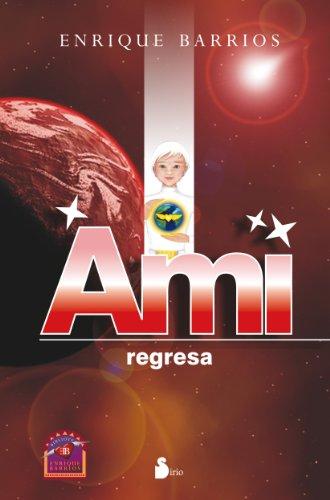 AMI, REGRESA (RUSTICA) (2012)