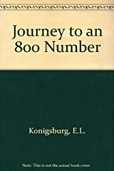 Journey to an 800 Number