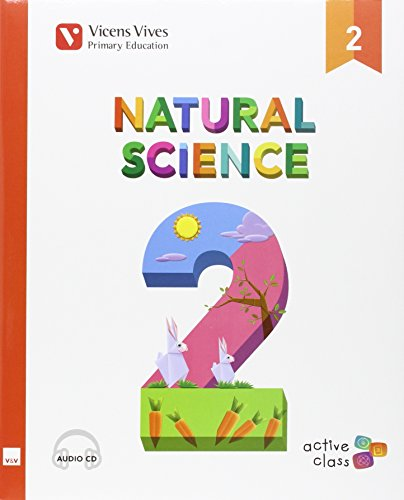 NATURAL SCIENCE 2 N/E+ CD (ACTIVE CLASS): Natural Science 2. Active Class. Book (+CD): 000002 - 9788468235356