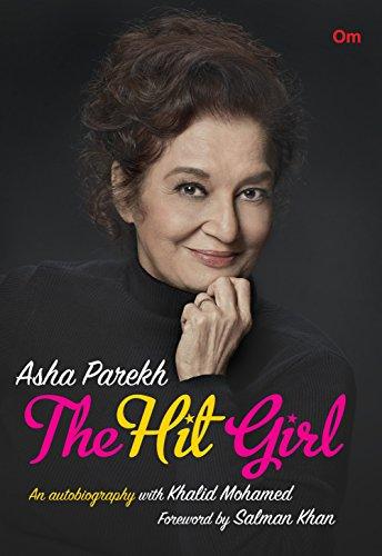 Asha Parekh: The Hit Girl by Asha Parekh, Khalid Mohamed Book Review, Buy Online