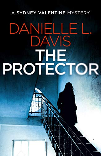 The Protector (A Sydney Valentine Mystery Book 1) (English Edition ...