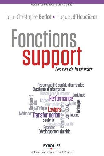 Fonctions support: Les clés de la réussite.