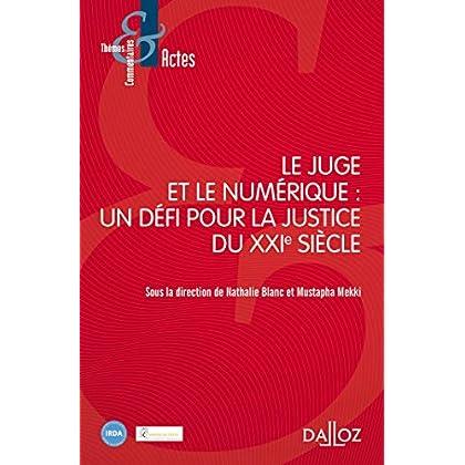 Le Juge et le Numérique - Nouveauté: Un défi pour la justice du XXIe siècle