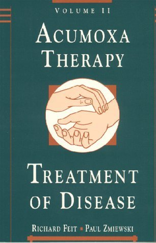 Acumoxa Therapy: A Reference and Study Guide : The Treatement of Disease by Paul Zmiewski (1997-09-01)