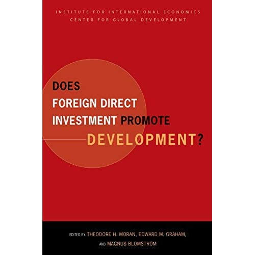 [Does Foreign Direct Investment Promote Development? (Institute for International Economics Monograph Titles)] [By: x] [May, 2005]