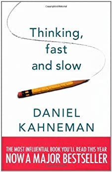Thinking, Fast and Slow by [Kahneman, Daniel]