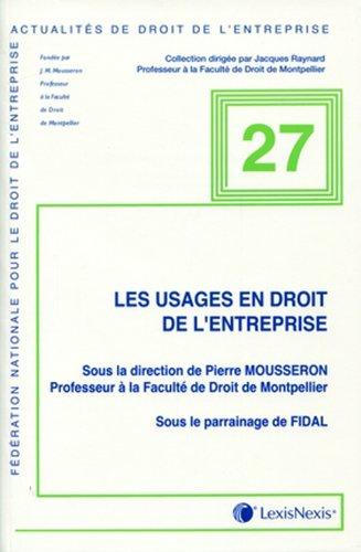 Les usages en droit de l'entreprise par Pierre Mousseron