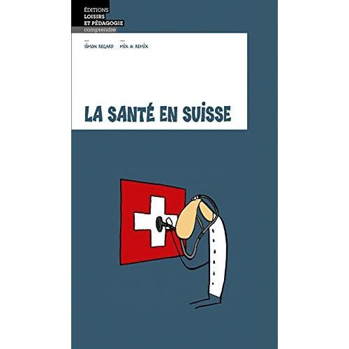 La Sante en Suisse
